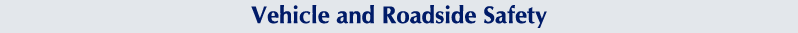 Vehicle and Roadside Safety Course